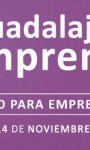 Guadalajara Emprende, encuentro para emprendedores